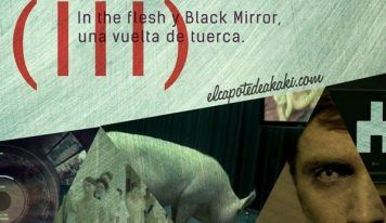 Hablando de series (III): In the flesh y Black Mirror, una vuelta de tuerca